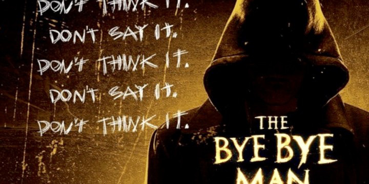 Movie Review: The Bye Bye Man