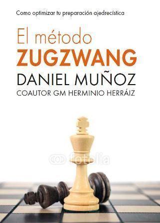 El Método Zugzwang vol. 1 - PRINCIPIOS Image