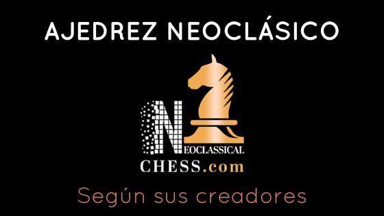 ajedrez neoclásico