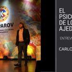 Carlos Martínez: El psicólogo de los ajedrecistas