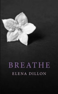 Breathe by Elena Dillon