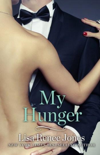 MY HUNGER (Inside Out #3.4) by Lisa Renee Jones