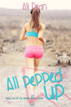 All Pepped Up (Pepper Jones #2) by Ali Dean
