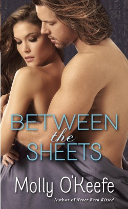 Between the Sheets (The Boys of Bishop Series #3) by Molly O'Keefe