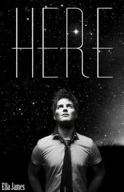 Here (Here Trilogy #1) by Ella James