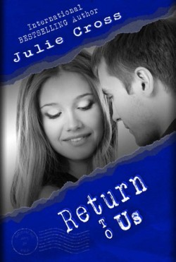 Return to Us (Letter to Nowhere #4) by Julie Cross
