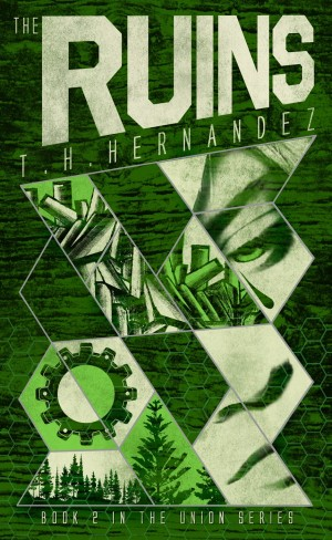 The Ruins (The Union Series #2) by T.H. Hernandez