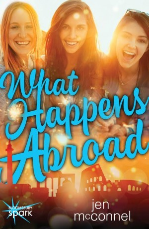 What Happens in Abroad (Adventures Abroad #4) by Jen McConnel
