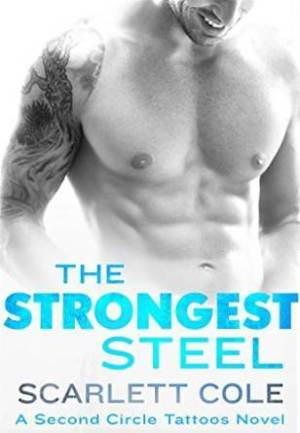 The Strongest Steel (Second Circle Tattoos #1) by Scarlett Cole