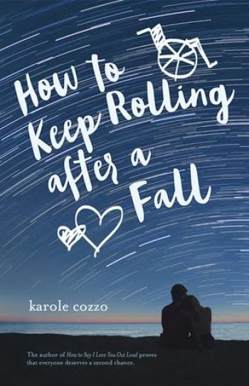 How to Keep Rolling After the Fall by Karole Cozzo