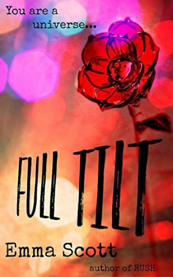 Full Tilt (Full Tilt #1) by Emma Scott