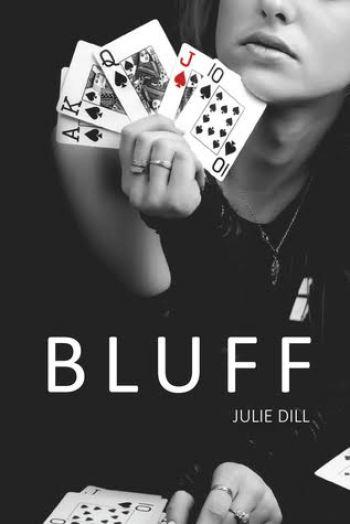 BLUFF by Julie Dill