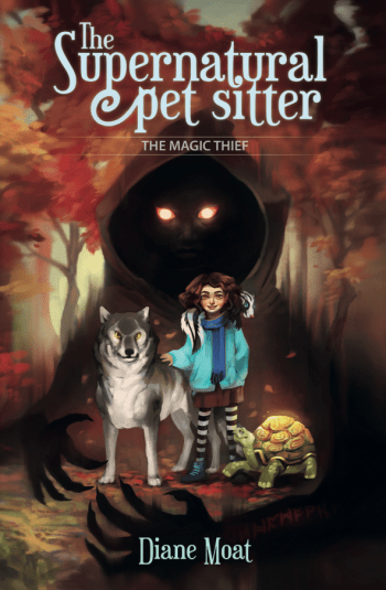 THE SUPERNATURAL PET SITTER (The Magic Thief #1) by Diane Moat