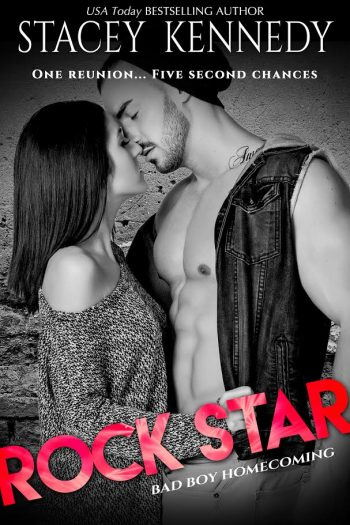 ROCK STAR (Bad Boy Homecoming #5) by Stacey Kennedy
