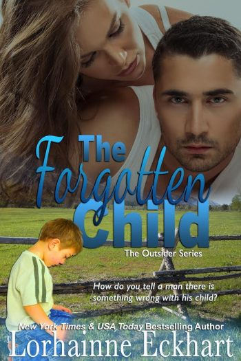 THE FORGOTTEN CHILD (The Outsider #1) by Lorhainne Eckhart