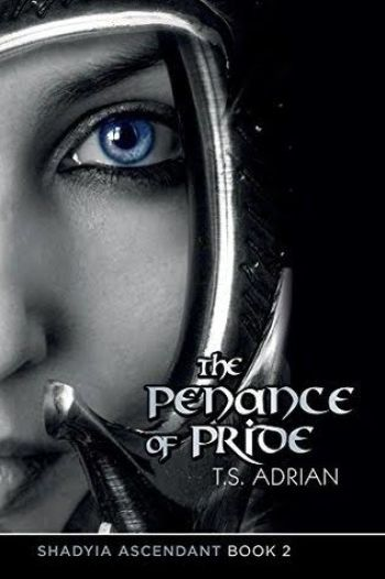 THE PENANCE OF PRIDE (Shadyia Ascendant #2) by T.S. Adrian