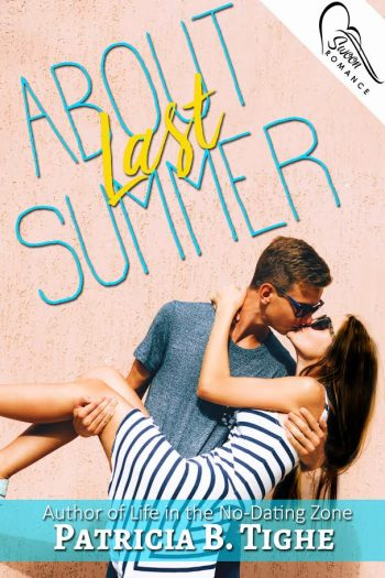 ABOUT LAST SUMMER by Patricia B. Tighe