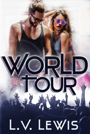 WORLD TOUR (Rocking the Pop Star #2) by L.V. Lewis