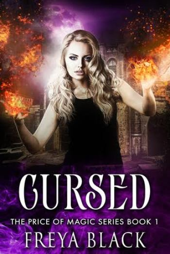 CURSED (The Price of Magic #1) by Freya Black