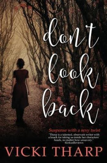 DON'T LOOK BACK by Vicki Tharp