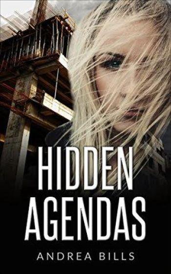 HIDDEN AGENDAS by Andrea Bills