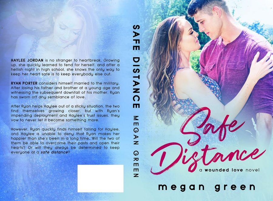 SAFE DISTANCE (Wounded Love #1) by Megan Green (Full Cover)