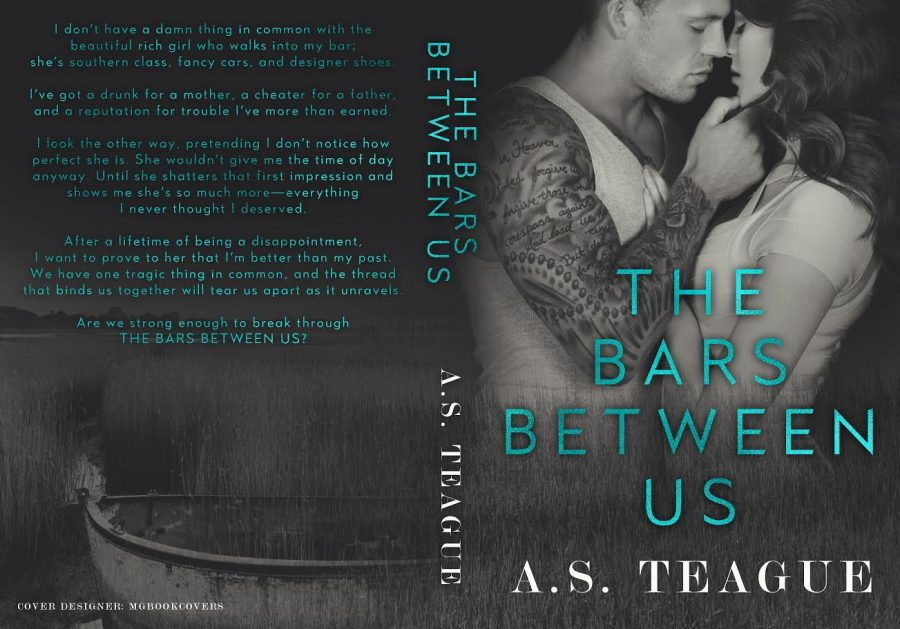 THE BARS BETWEEN US by A.S. Teague (Full Cover)