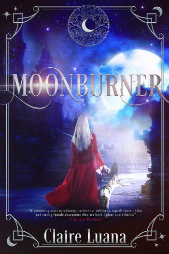 MOONBURNER (Moonburner #1) by Claire Luana