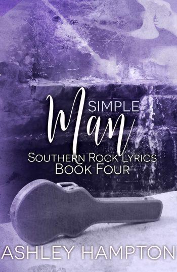 SIMPLE MAN (Southern Rock Lyrics #4) by Ashley Hampton