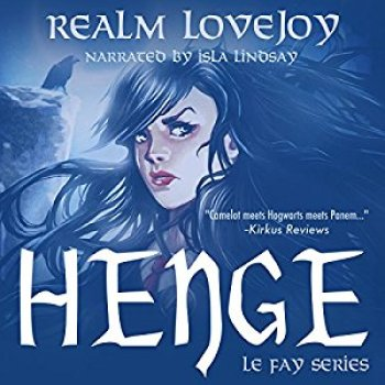 HENGE (Le Fay #1) by Realm Lovejoy