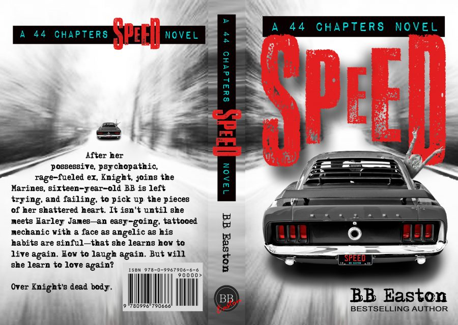 SPEED (44 Chapters Series) by BB Easton (Full Cover)