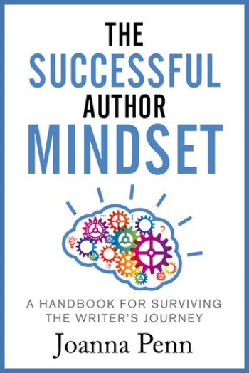 THE SUCCESSFUL AUTHOR MINDSET by Joanna Penn