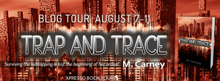 TRAP AND TRACE Blog Tour