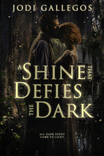 A SHINE THAT DEFIES THE DARK by Jodi Gallegos