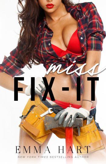 MISS FIX IT by Emma Hart
