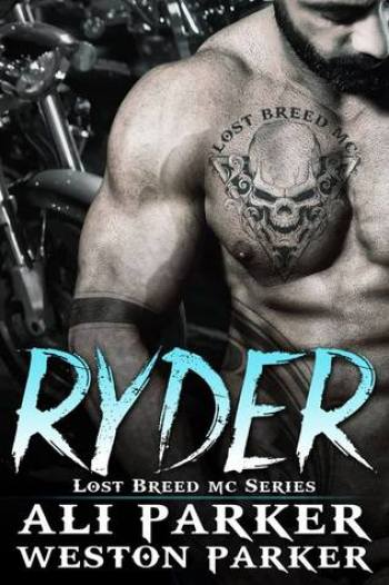 RYDER (Lost Breed MC #1) by Ali Parker and Weston Parker