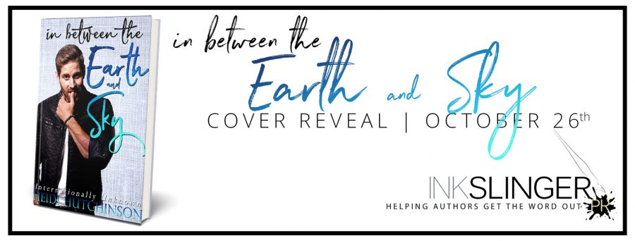 IN BETWEEN THE EARTH AND SKY Cover Reveal