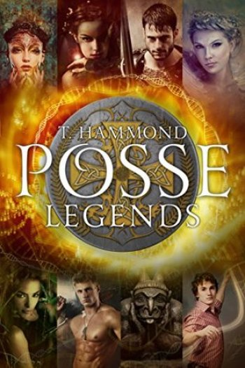 LEGENDS (Posse #1) by T. Hammond