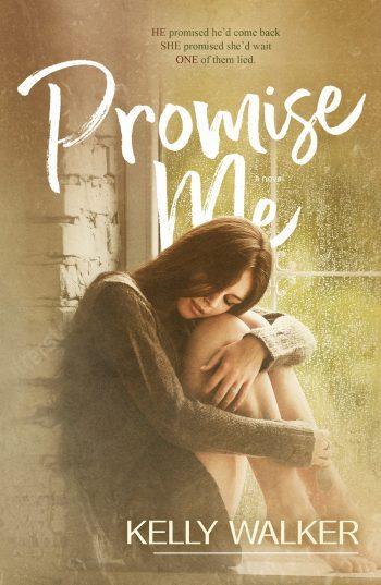 PROMISE ME by Kelly Walker