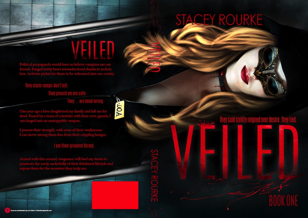 VEILED (Veiled #1) by Stacey Rourke (Full Cover)