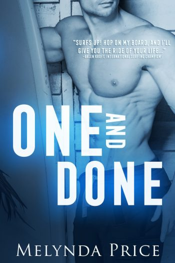 ONE AND DONE (Island of Love #1) by Melynda Price