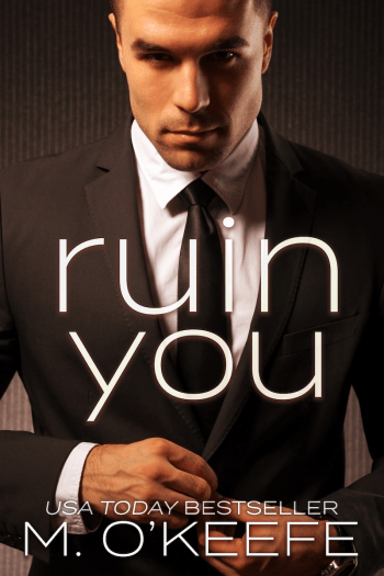 RUIN YOU (The Debt #3) by Molly O'Keefe