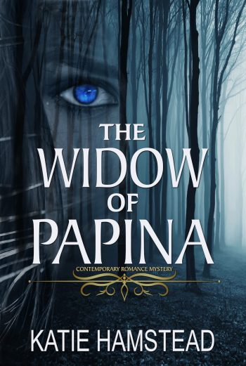 THE WIDOW OF PAPINA by Katie Hamstead