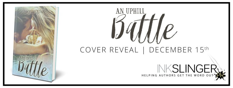AN UPHILL BATTLE Cover Reveal