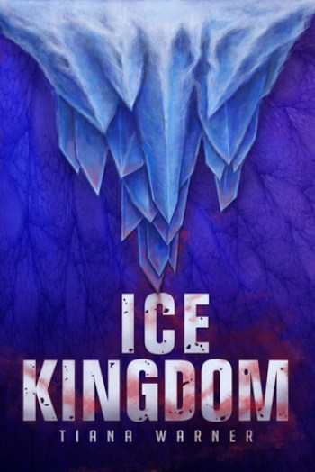 ICE KINGDOM (Mermaids of Eriana Kwai #3) by Tiana Warner