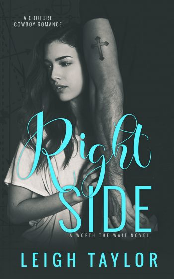 RIGHT SIDE (Worth The Wait) by Leigh Taylor