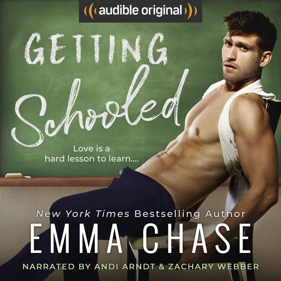 GETTING SCHOOLED by Emma Chase (Audio)