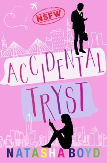 ACCIDENTAL TRYST by Natasha Boyd