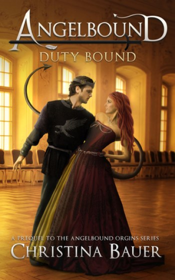 DUTY BOUND (Angelbound Origins #0.5) by Christina Bauer