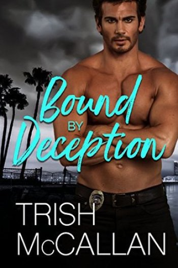 BOUND BY DECEPTION by Trish McCallan
